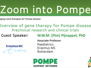 "ZiP006: ""Overview of gene therapy for Pompe disease"" - Pompe Support Network"